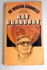 The martian chronicles / Ray Bradbury