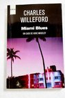 Miami blues / Charles Willeford
