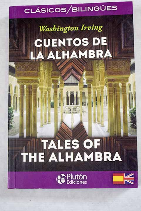Cuentos de la Alhambra Tales of the Alhambra / Washington Irving