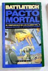 Pacto mortal / Michael A Stackpole
