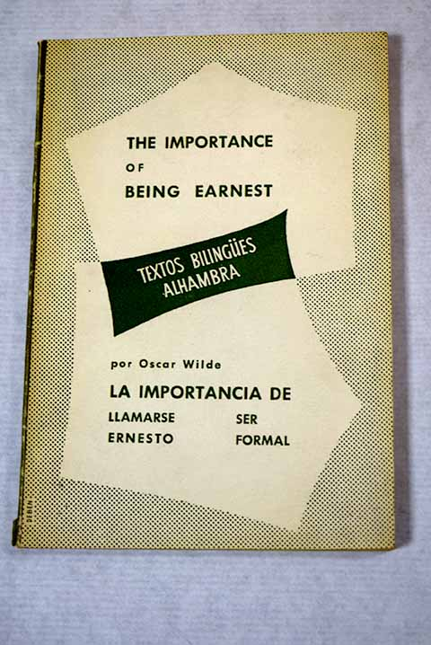 The importance of being Earnest / Oscar Wilde