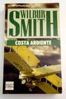 Costa ardiente / Wilbur Smith