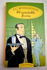 El inimitable Jeeves / P G Wodehouse