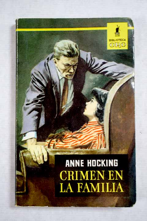 Crimen en la familia / Anne Hocking