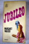 Jubileo / Margaret Walker