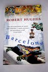Barcelona / Hughes Robert Brownstein Hardy