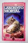 Laberinto mortal / Ian Livingstone