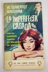 La imperfecta casada / William Somerset Maugham