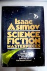 Isaac Asimov Science Fiction Masterpieces / Isaac Asimov
