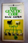 The genetic code / Isaac Asimov
