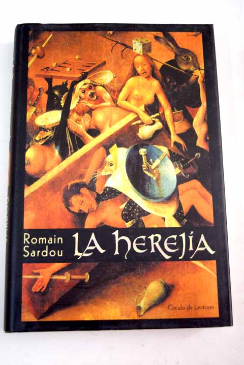 La herejía / Romain Sardou