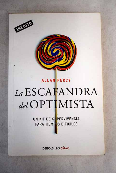 La escafranda del optimista / Allan Percy