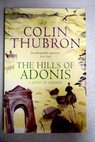 The hills of Adonis / Colin Thubron