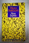 Nova express / William S Burroughs