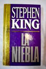 La niebla / Stephen King