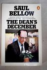 The dean s December / Saul Bellow