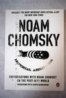 Imperial ambitions conversations with Noam Chomsky on the post 9 / Chomsky Noam Barsamian David