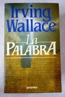 La palabra / Irving Wallace