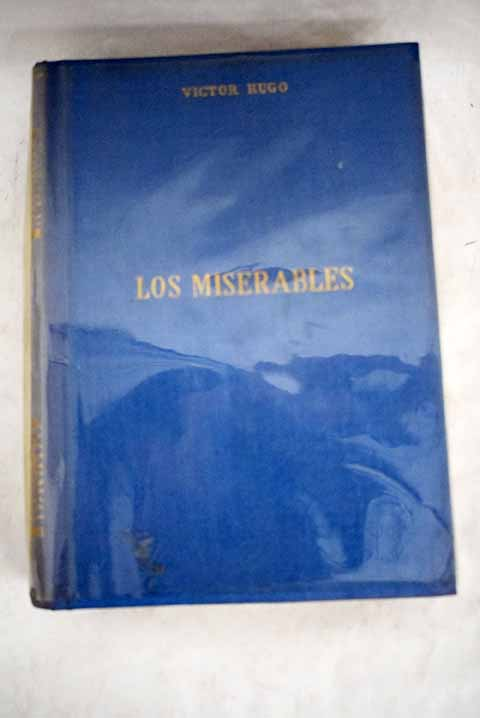 Los miserables tomo I / Victor Hugo