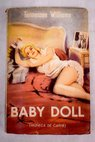 Baby doll muñeca de carne / Tennessee Williams