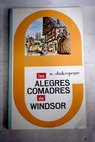 Las alegres comadres de Windsor comedia en cinco actos / William Shakespeare