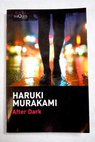 After dark / Haruki Murakami