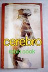 Cerebro / Robin Cook