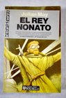 El rey nonato / Julian May