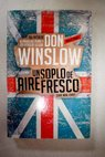 Un soplo de aire fresco / Don Winslow