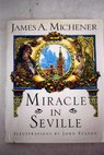Miracle in Seville / James A Michener