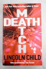Death match / Lincoln Child