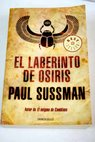 El laberinto de Osiris / Paul Sussman