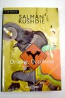 Oriente Occidente / Salman Rushdie