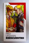 Reencuentro / Fred Uhlman