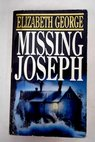 Missing Joseph / Elizabeth George