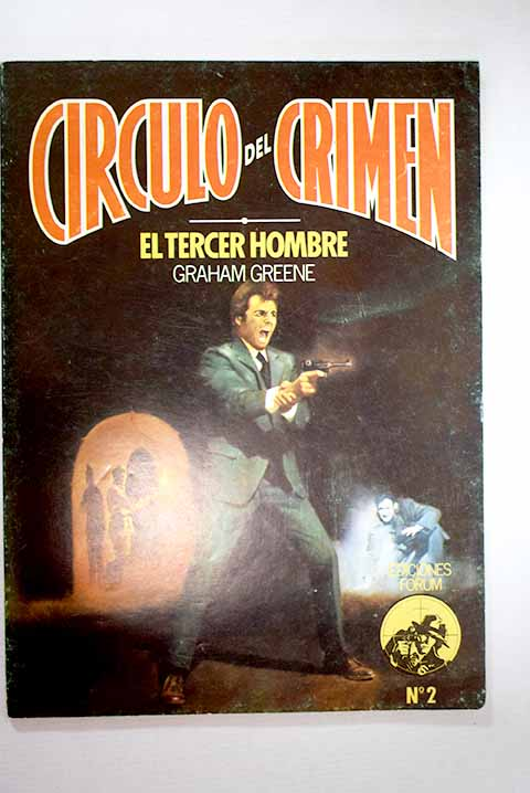 El tercer hombre The third man / Graham Greene