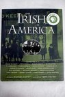 The Irish in America / Coffey Michael Golway Terry