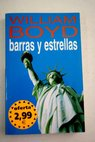 Barras y estrellas / William Boyd