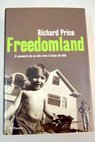 Freedomland / Richard Price