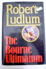 The Bourne ultimatum / Robert Ludlum