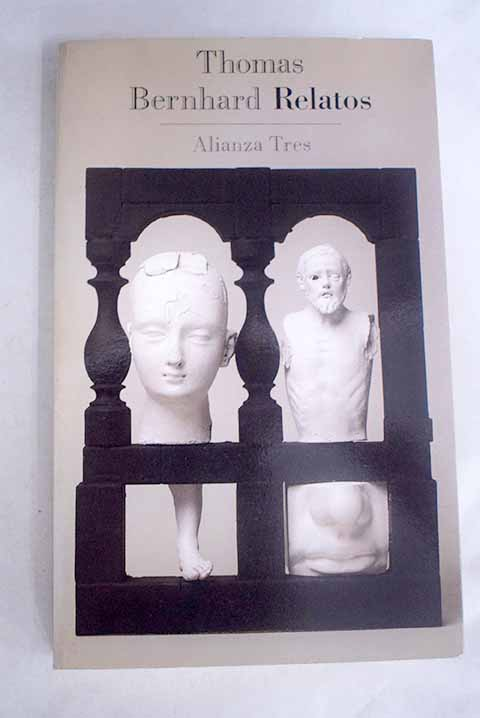 Relatos / Thomas Bernhard