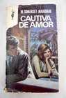 Cautiva de amor / William Somerset Maugham