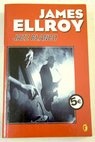 Jazz blanco / James Ellroy