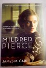 Mildred Pierce / James M Cain