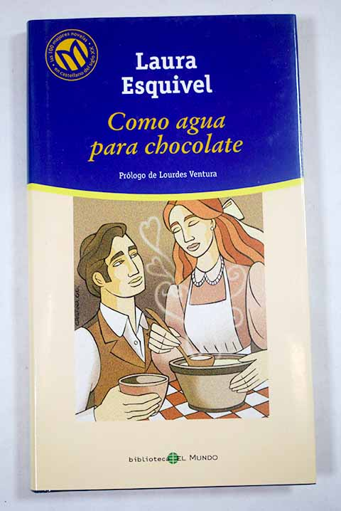 Como agua para chocolate / Laura Esquivel