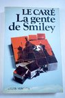 La gente de Smiley / John Le Carré