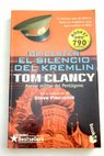 Op Center silencio en el Kremlin / Tom Clancy