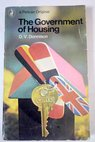 The Government of Housing / D V Donnison