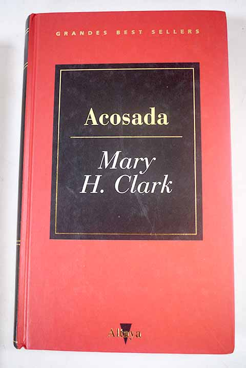 Acosada / Mary Higgins Clark