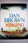 Infierno / Dan Brown